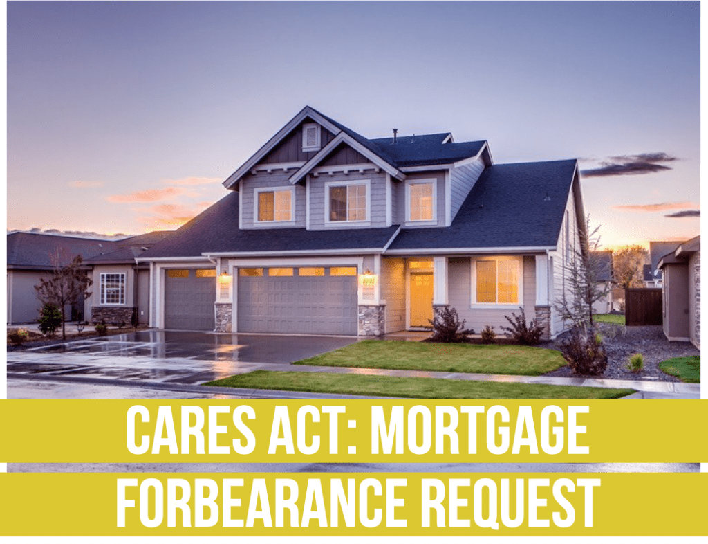fee only financial advisor deer park barrington chicago The CARES Act- Mortgage Forbearance Request draft