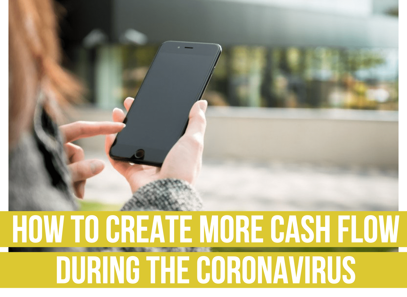 how to create more cash flow during the coronavirus fee only financial advisor deer park barrington chicago II