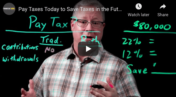 Save on Future Taxes