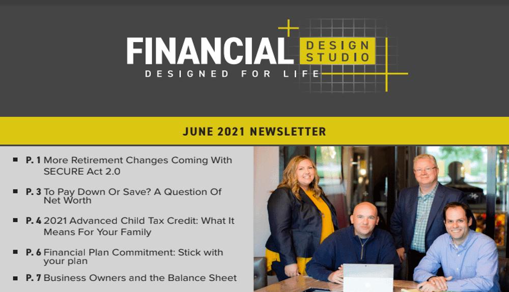 Financial Planning & Investing Newsletter June 2021