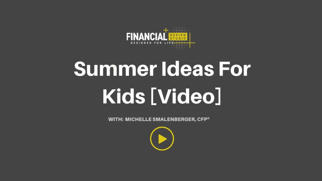 Summer Ideas For Kids [Video]